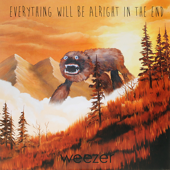 Weezer Weezer. Everything Will Be Alright In The End (LP) presidential nominee will address a gathering