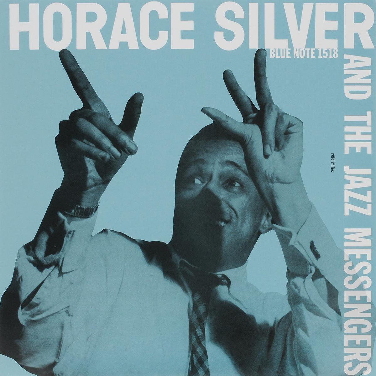 где купить  Хорэс Сильвер Horace Silver. Horace Silver And The Jazz Messengers (LP)  по лучшей цене