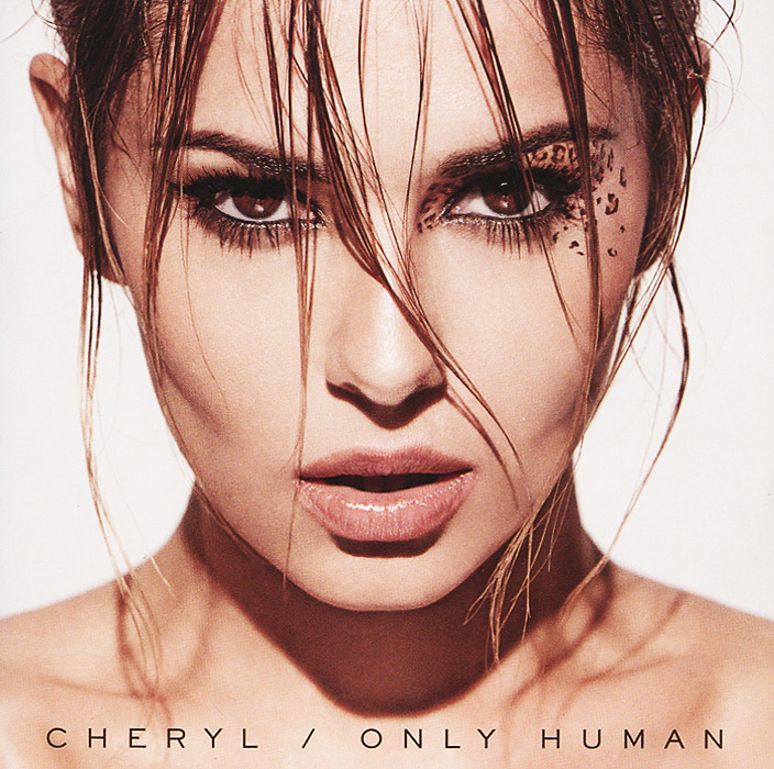 Шерил Коул Cheryl Cole. Only Human нэт кинг коул nat king cole trio nat king cole after midnight