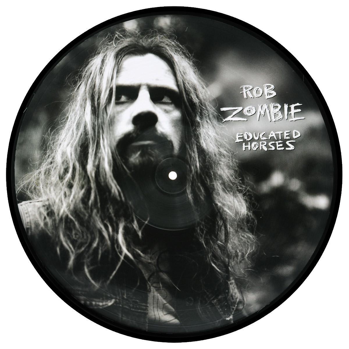 Роб Зомби Rob Zombie. Educated Horses (LP) rob allen 2 зацепа