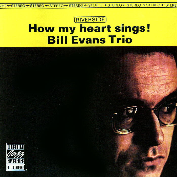 The Bill Evans Trio Bill Evans Trio. How My Heart Sings! trio спот trio 821110106