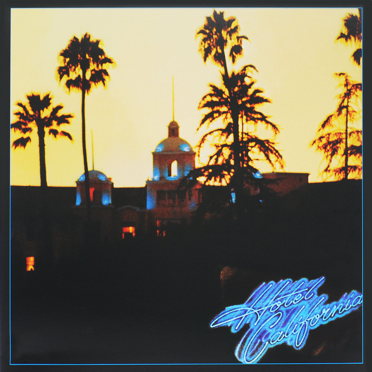 """The Eagles"" Eagles. Hotel California (LP)"