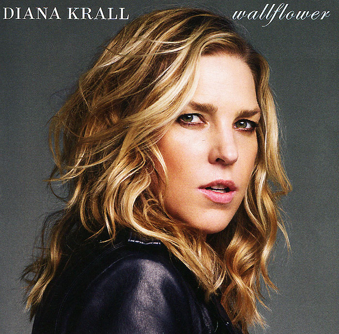 Дайана Кролл Diana Krall. Wallflower дайана кролл diana krall all for you 2 lp
