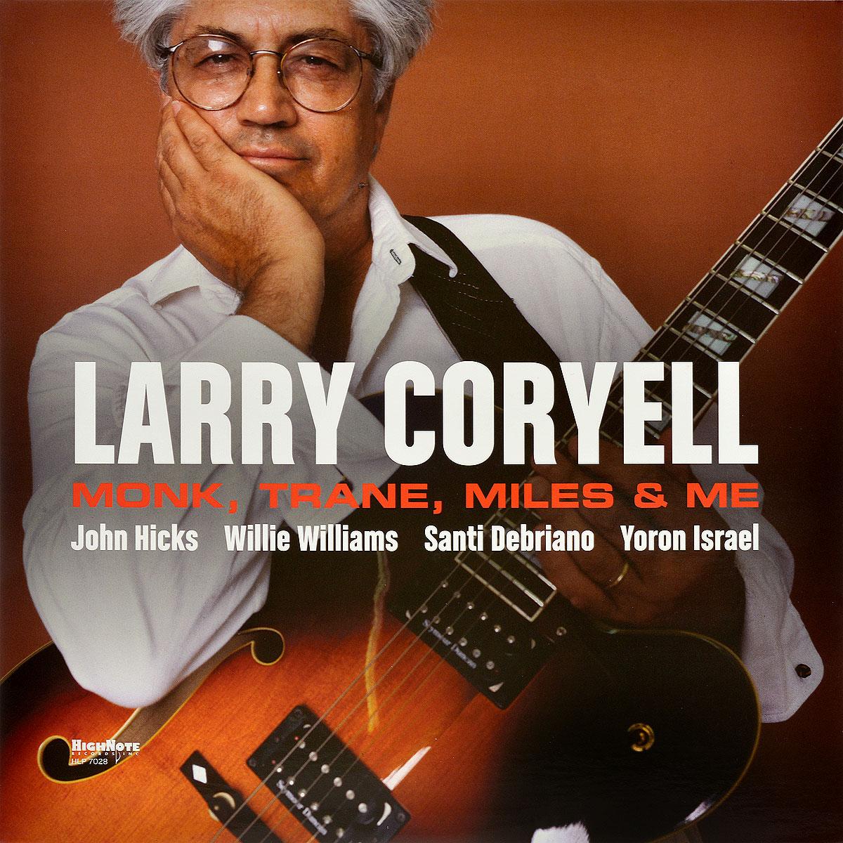 Ларри Кориелл Larry Coryell. Monk, Trane, Miles & Me (LP) old monk в москве