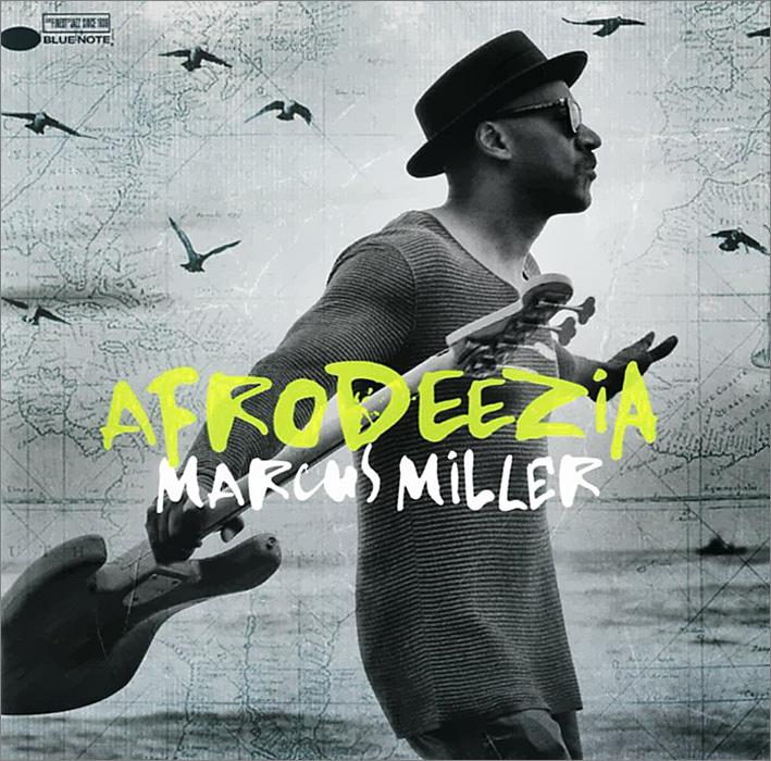 Marcus Miller. Afrodeezia
