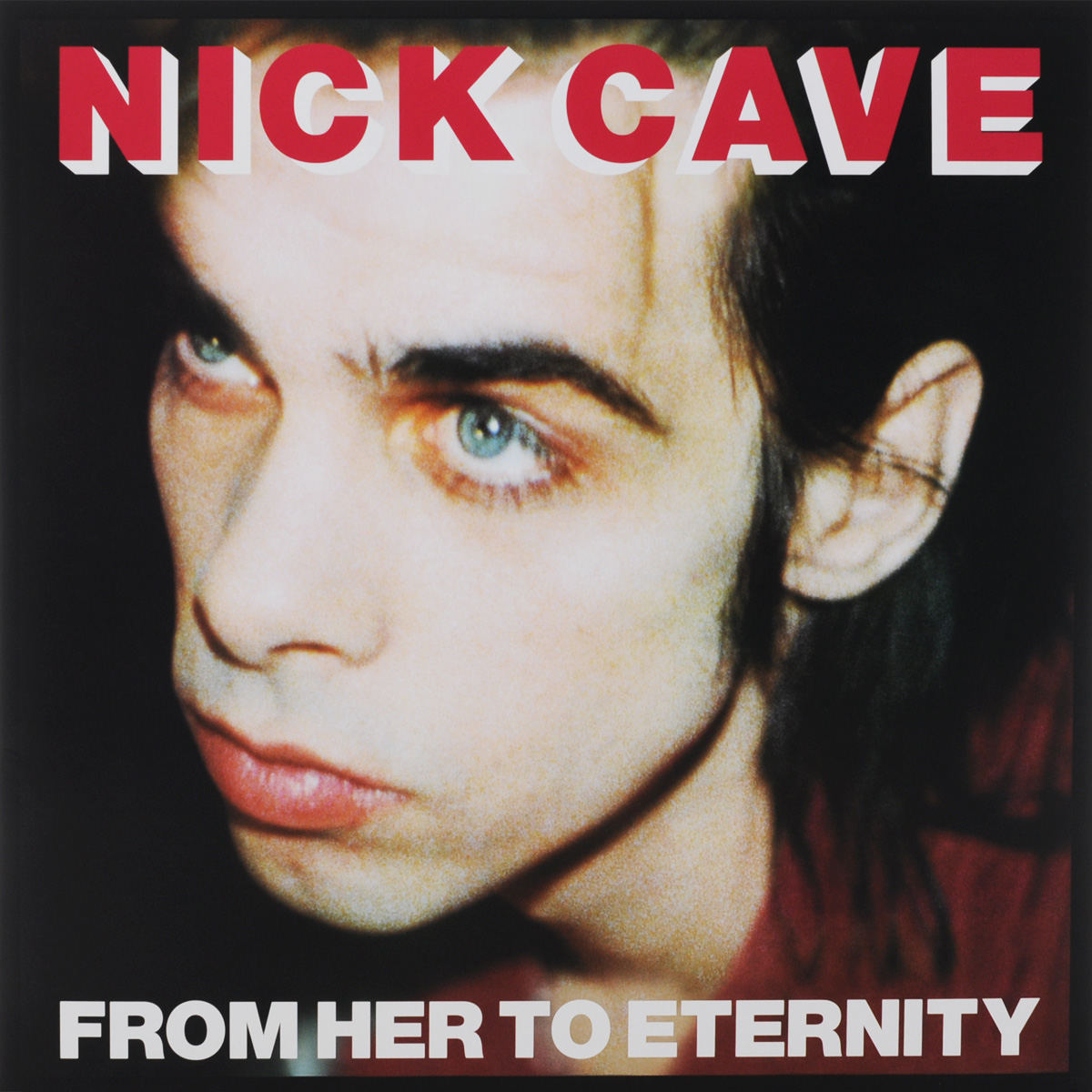 Ник Кейв,The Bad Seeds Nick Cave. From Her To Eternity (LP) nick cave nick cave the bad seeds from her to eternity