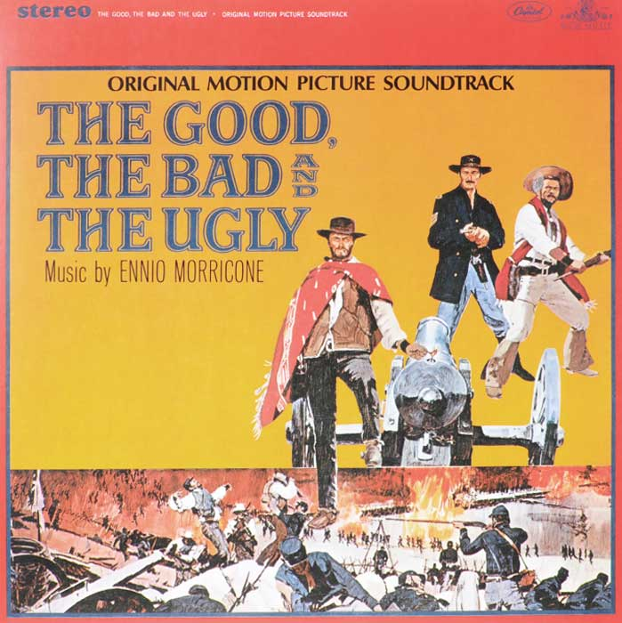 The Good, The Bad And The Ugly. Original Motion Picture Soudtreck (LP) the good the bad and your business