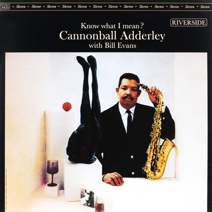 Кэннонболл Эдерли,Билл Эванс Cannonball Adderley With Bill Evans. Know What I Mean? (LP) туника evans evans ev006ewock36