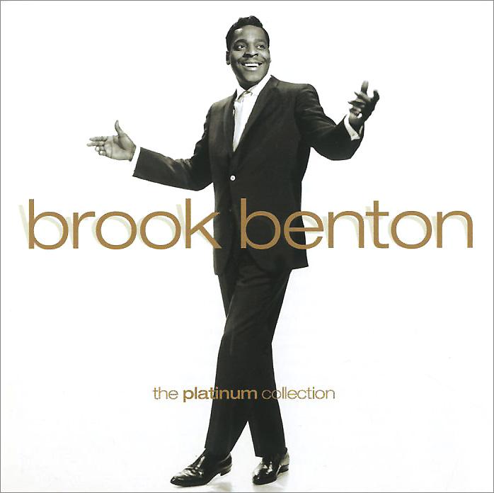 Brook Benton. The Platinum Collection