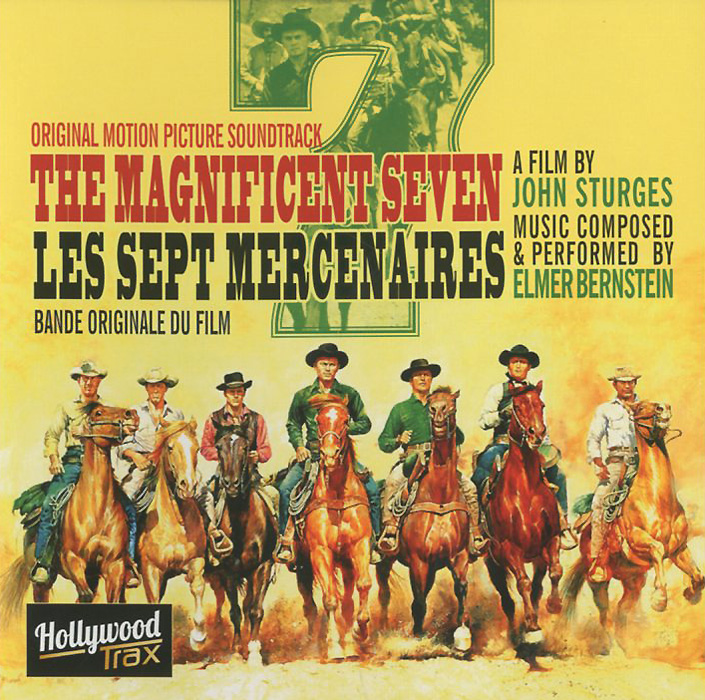 Elmer Bernstein. The Magnificent Seven. Original Motion Picture Soundtrack