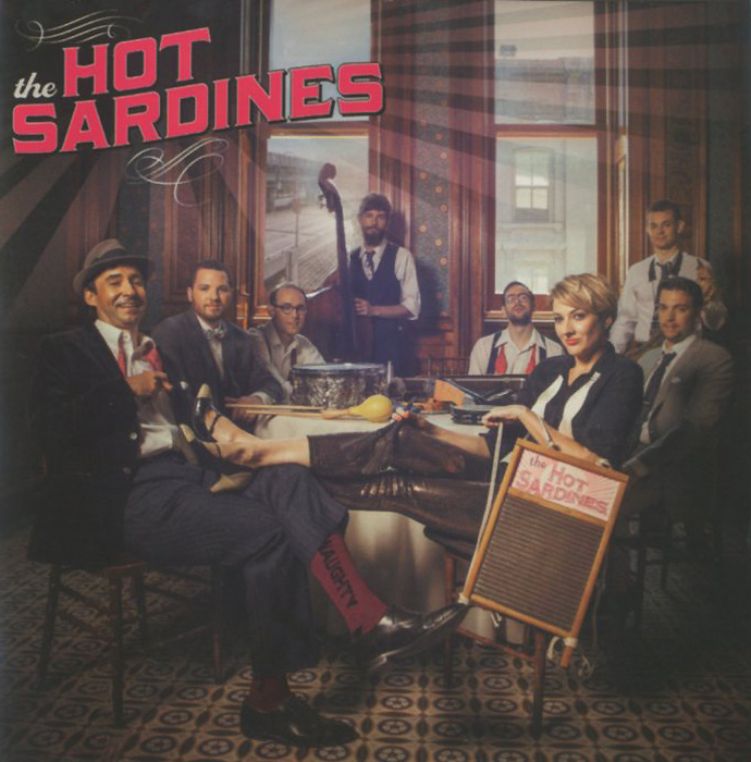 The Hot Sardines The Hot Sardines. The Hot Sardines the giver