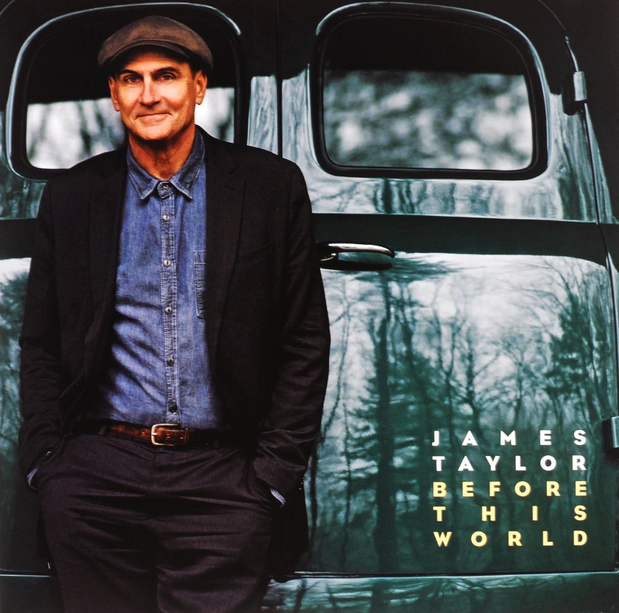Джеймс Тейлор James Taylor. Before This World (LP) this globalizing world