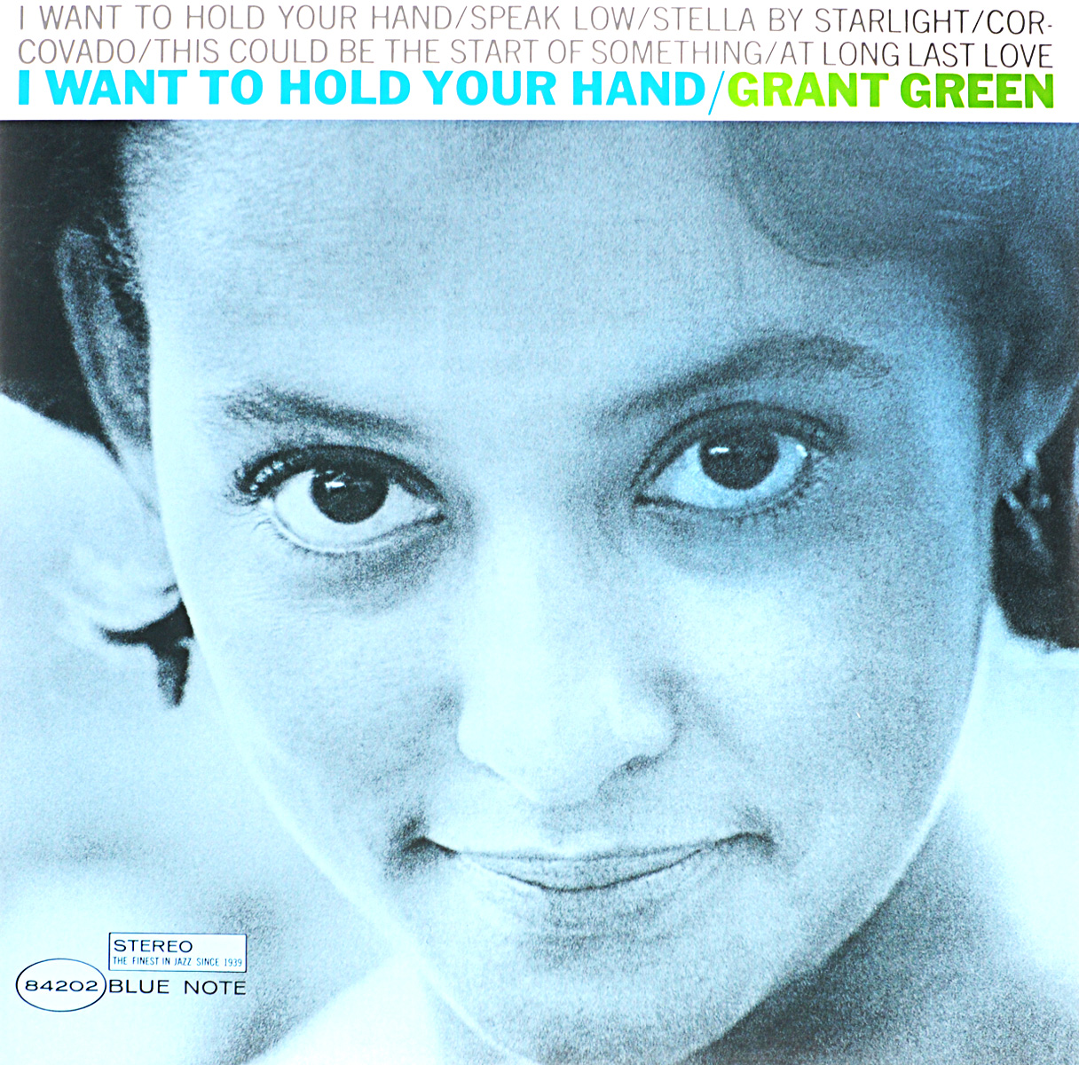 Грант Грин Grant Green. I Want To Hold Your Hand (LP)