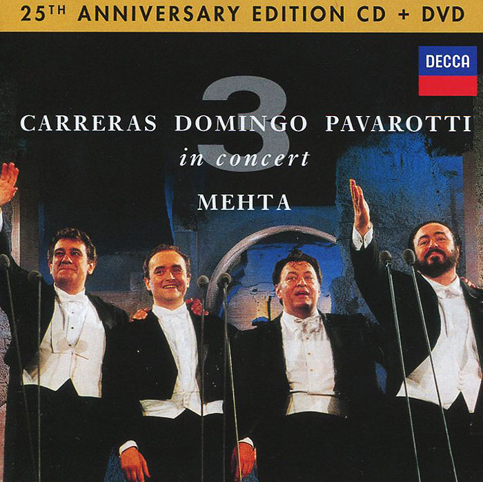 Хосе Каррерас,Плачидо Доминго,Лучано Паваротти Carreras / Domingo / Pavarotti. In Concert. Anniversary Edition (CD + DVD) лучано паваротти the very best of pavarotti 2 cd dvd