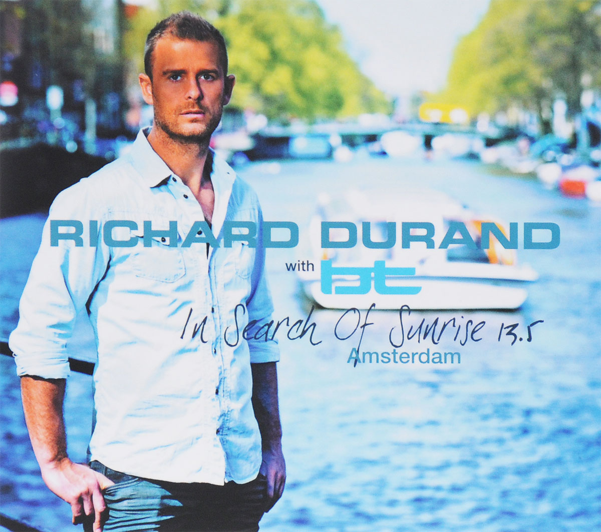 Richard Durand with BT. In Search Of Sunrise 13.5 Amsterdam (3 CD)