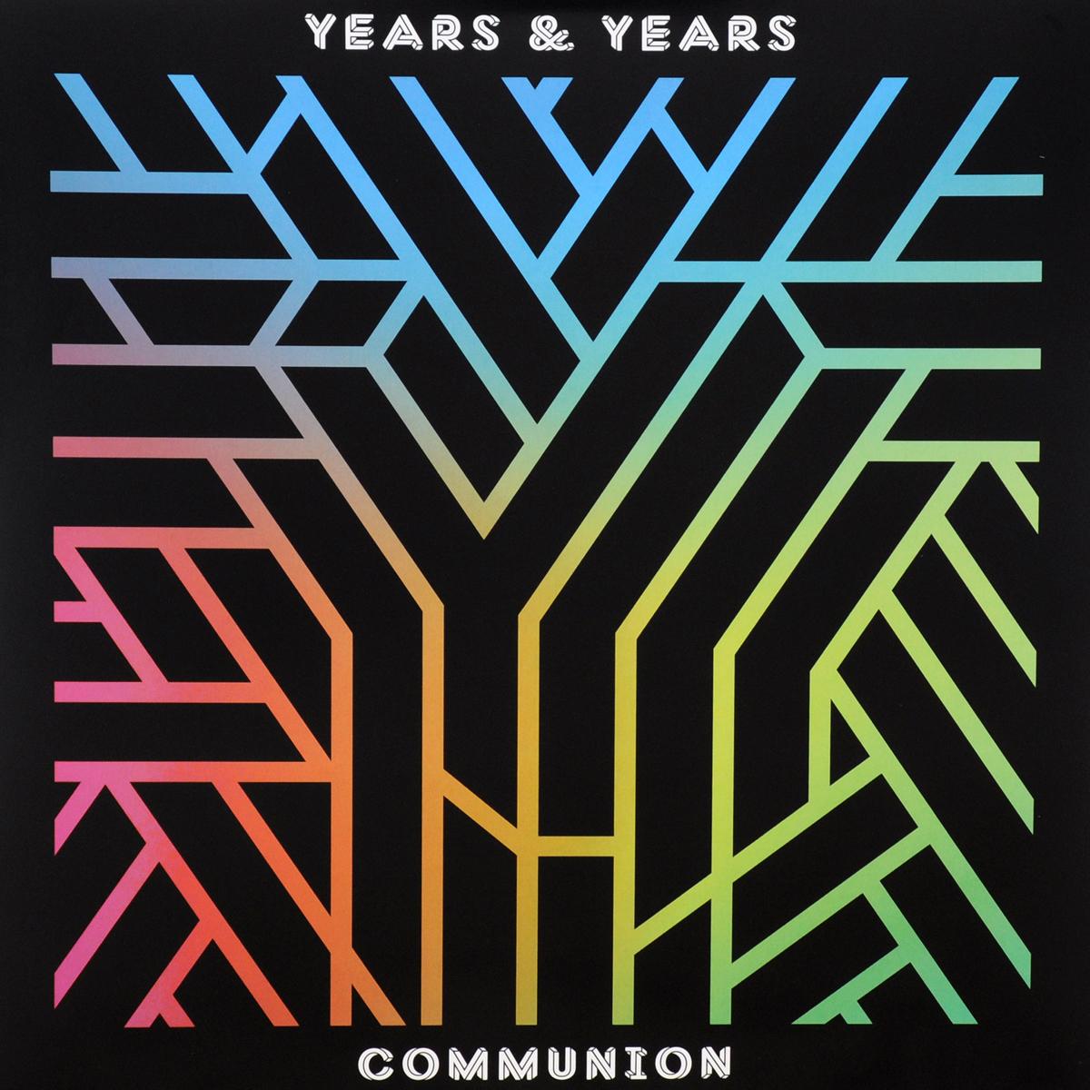 Years & Years Years & Years. Communion (2 LP) years