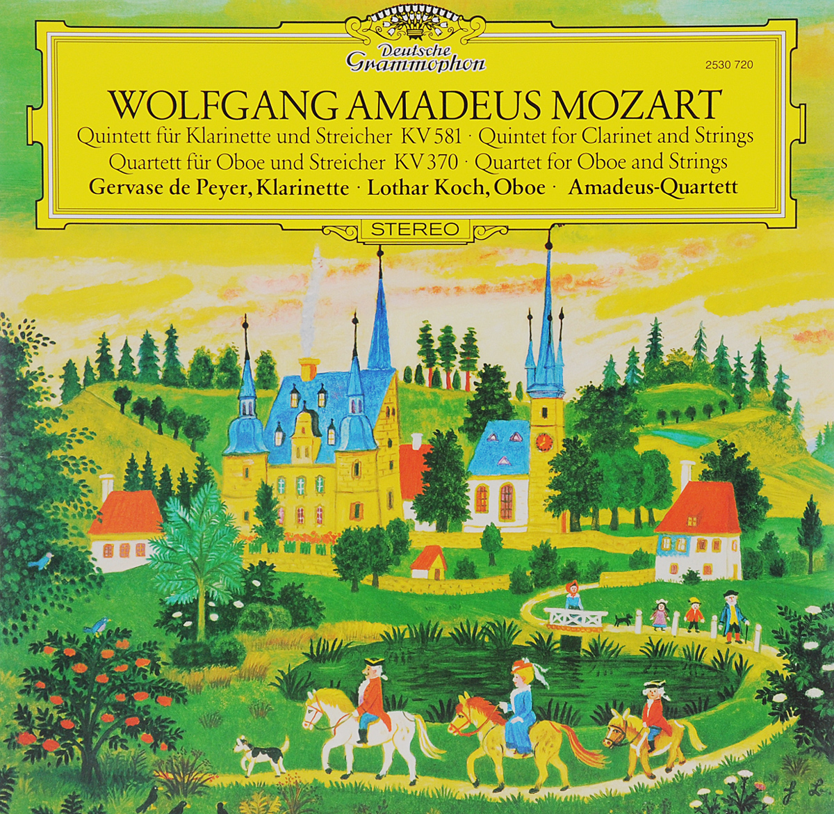 Гервасэ Дэ Рэер,Лотер Кох,Amadeus-Quartett Amadeus-Quartet. Wolfgang Amadeus Mozart. Quintett Fur Klarinette Und Streicher KV 581 / Quintett Fur Klarinette Und Streicher KV 370 (LP) alban berg quartet alban berg quartett mozart the late string quartets 4 cd