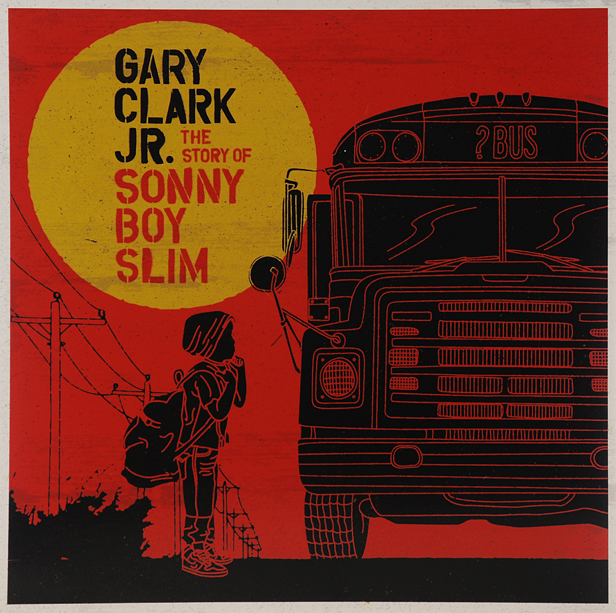 Гери Кларк Gary Clark Jr. The Story Of Sonny Boy Slim (2 LP) гэри мур the midnight blues band gary moore