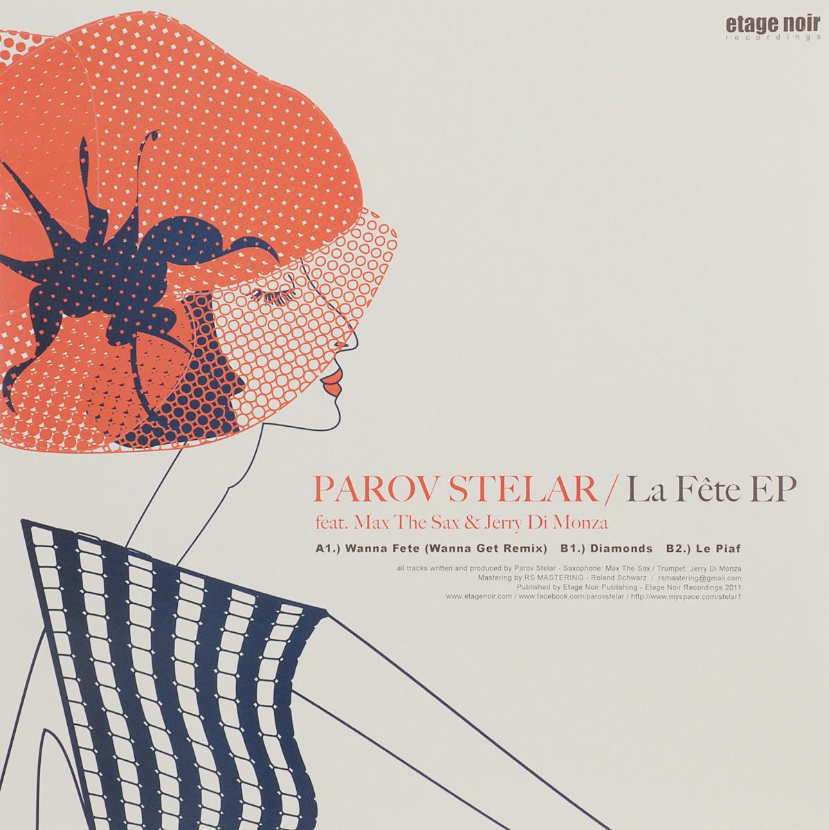 Parov Stelar Parov Stelar. La Fete EP (LP) палантин fete fete fe009gwsfk48