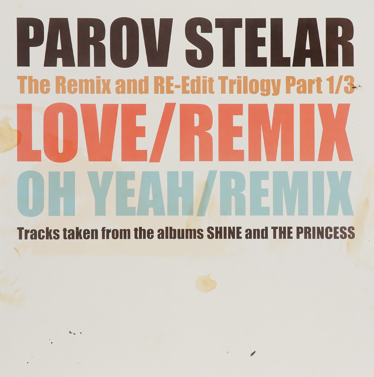 parov stelar parov stelar la fete ep lp Parov Stelar Parov Stelar. The Remix And Re-Edit Trilogy Part 1/3 (LP)