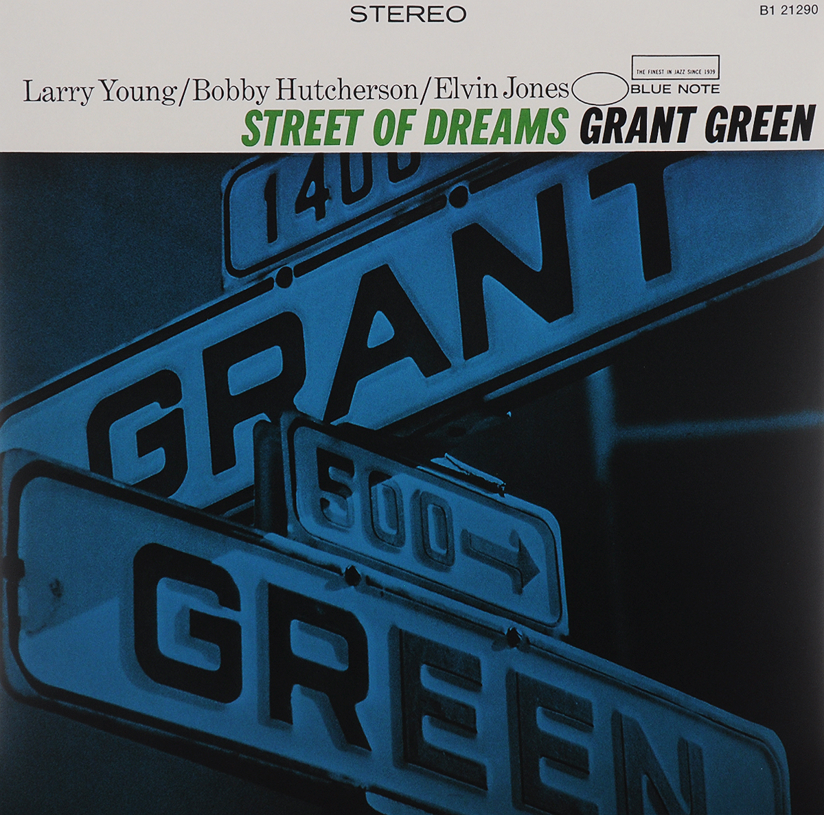 Грант Грин,Бобби Хатчерсон,Ларри Янг,Элвин Джонс Grant Green. Street Of Dreams (LP)