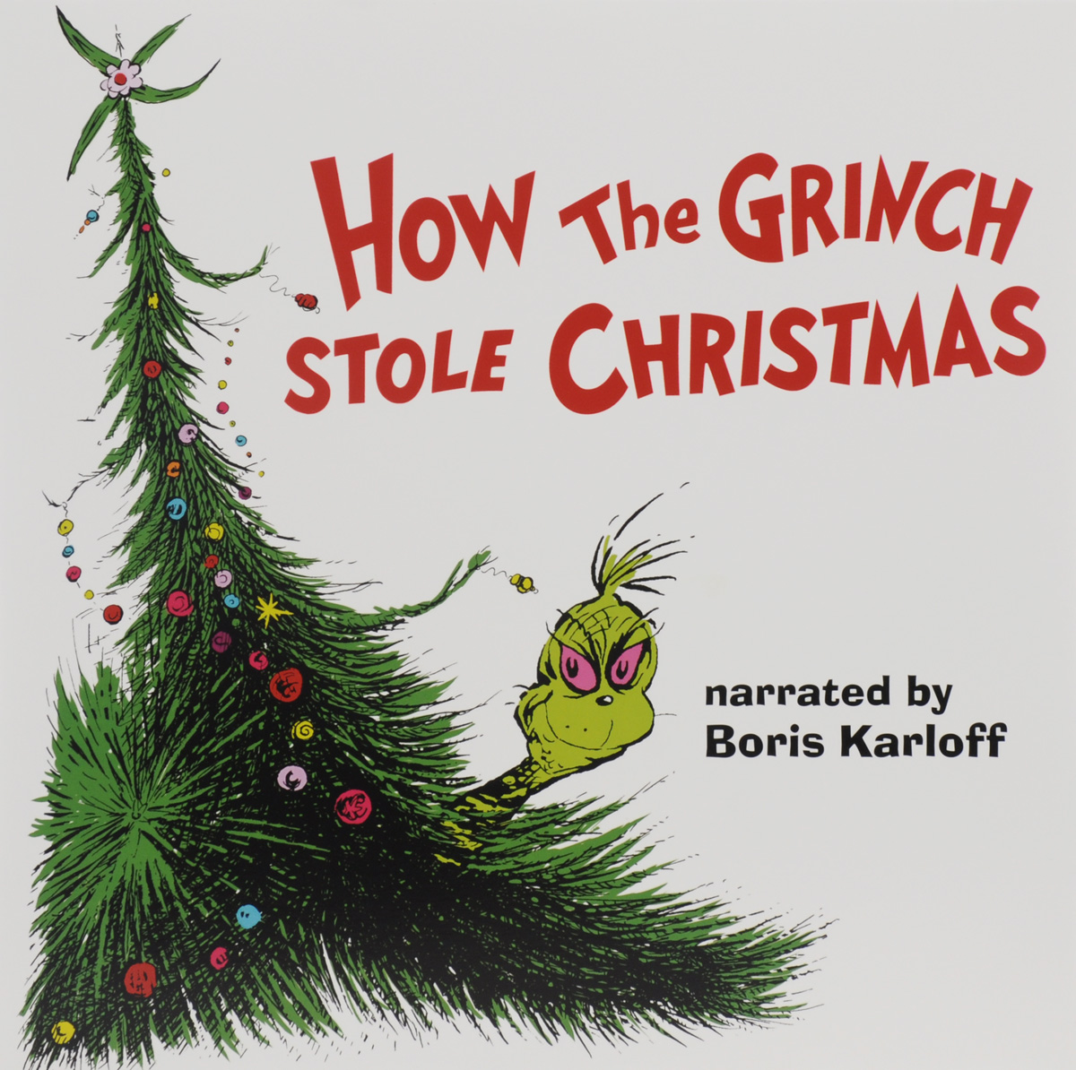 Борис Карлофф How The Grinch Stole Christmas. Soundtrack To The Holiday Animated Classic (LP) how high the moon