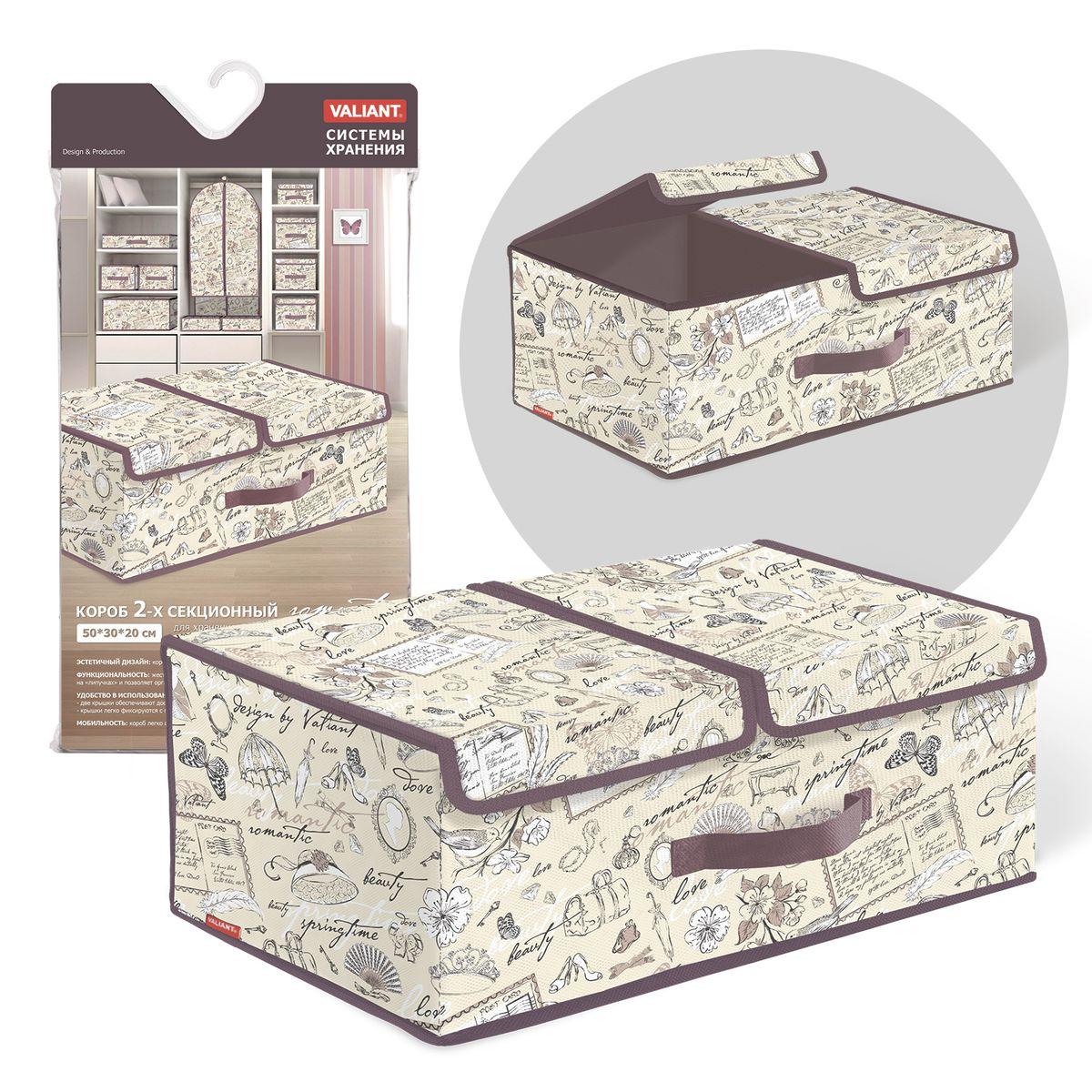Короб стеллажный Valiant Romantic, двухсекционный, 50 х 30 х 20 см74-0120Стеллажный короб Valiant Romantic изготовлен из высококачественного нетканого материала, который обеспечивает естественную вентиляцию, позволяя воздуху проникать внутрь, но не пропускает пыль. Вставки из плотного картона хорошо держат форму. Короб предназначен для хранения одежды, белья, мелких вещей. Жесткая съемная перегородка крепится на липучки и позволяет организовать внутри короба две секции. Две крышки обеспечивают доступ к содержимому каждой секции. Крышки фиксируются с помощью специальных магнитов. Изделие отличается мобильностью: легко раскладывается и складывается. Спереди расположена ручка. Система хранения Romantic создаст трогательную атмосферу романтического настроения в женском гардеробе. Оригинальный дизайн придется по вкусу ценительницам эстетичного хранения. Системы хранения в едином дизайне сделают вашу гардеробную изысканной и невероятно стильной.