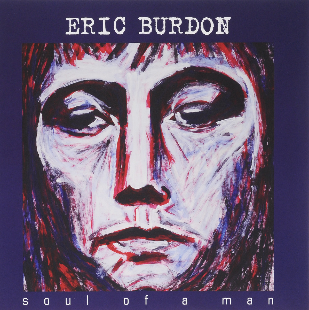 Эрик Бердон Eric Burdon. Soul Of A Man (2 LP) soul ii soul soul ii soul volume iv the classic singles 88 93 2 lp