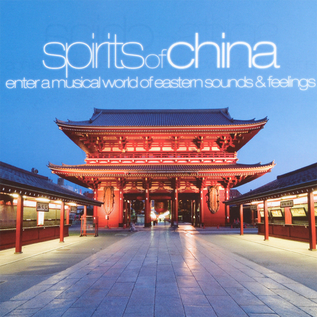 Spirits Of China. Enter A Musical World Of Easten Sounds & Feelings