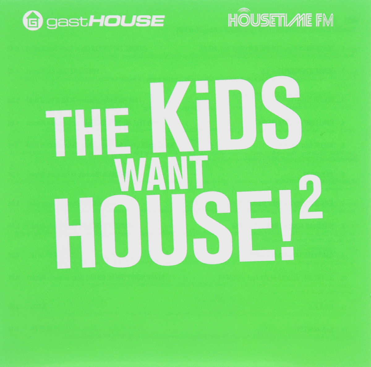 CD 1 - selected & mixed by Bootmasters (gastHOUSE - HouseTime.FM)CD 2 - selected & mixed by TOB & DiscoFlasher (We Love House - HouseTime.FM)