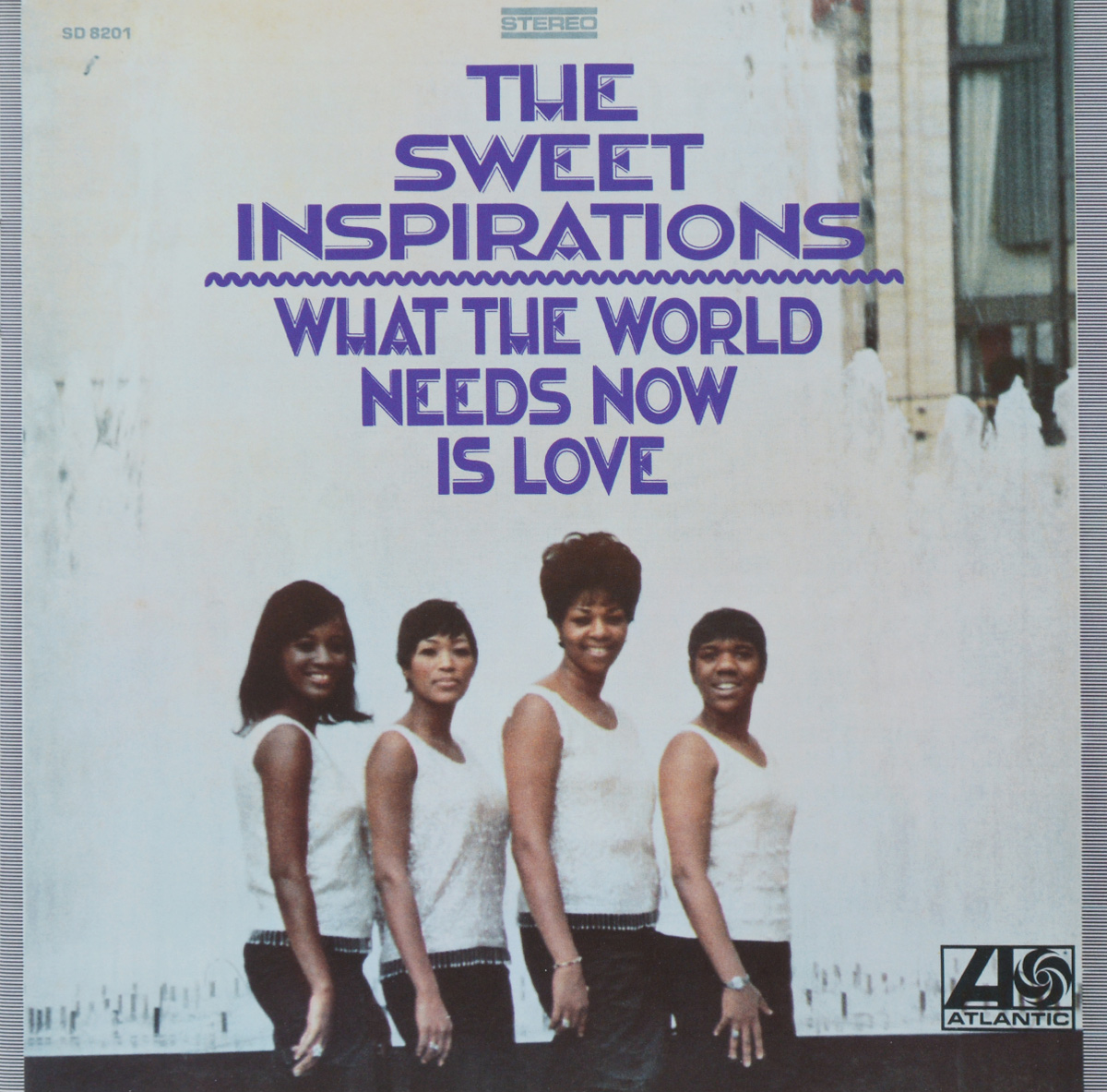 The Sweet Inspirations. What The World Needs Now Is Love