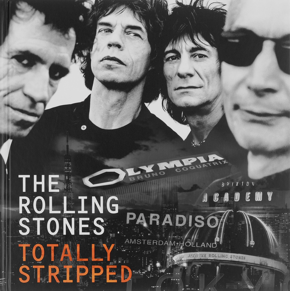 The Rolling Stones The Rolling Stones. The Totally Stripped. Deluxe Edition (CD + 4 DVD) yes yes in the present live from lyon 2 cd dvd