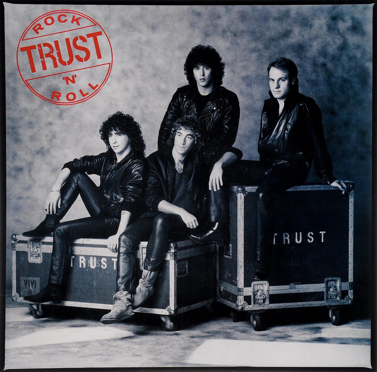 Trust Trust. Rock'N'Roll (LP) trust 19867