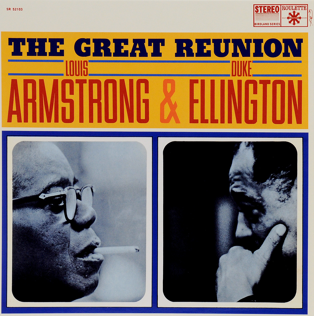 Луи Армстронг,Дюк Эллингтон Louis Armstrong, Duke Ellington. The Great Reunion Of Louis Armstrong & Duke Ellington (LP) louis armstrong and duke ellington the great reunion lp