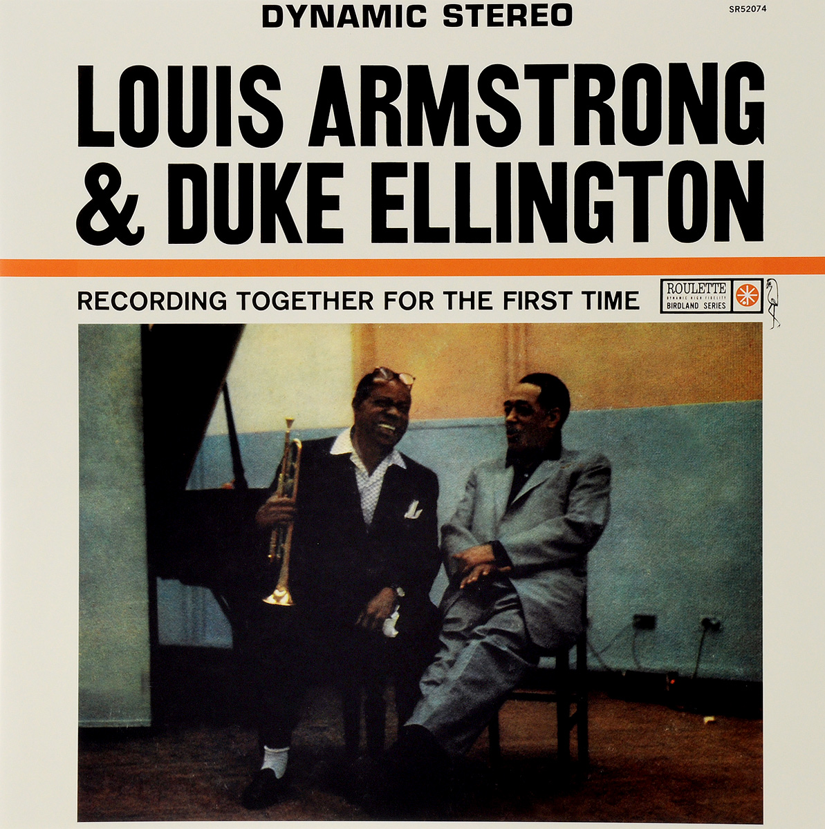 Луи Армстронг,Дюк Эллингтон Louis Armstrong & Duke Ellington. Together For The First Time (LP) louis armstrong and duke ellington the great reunion lp