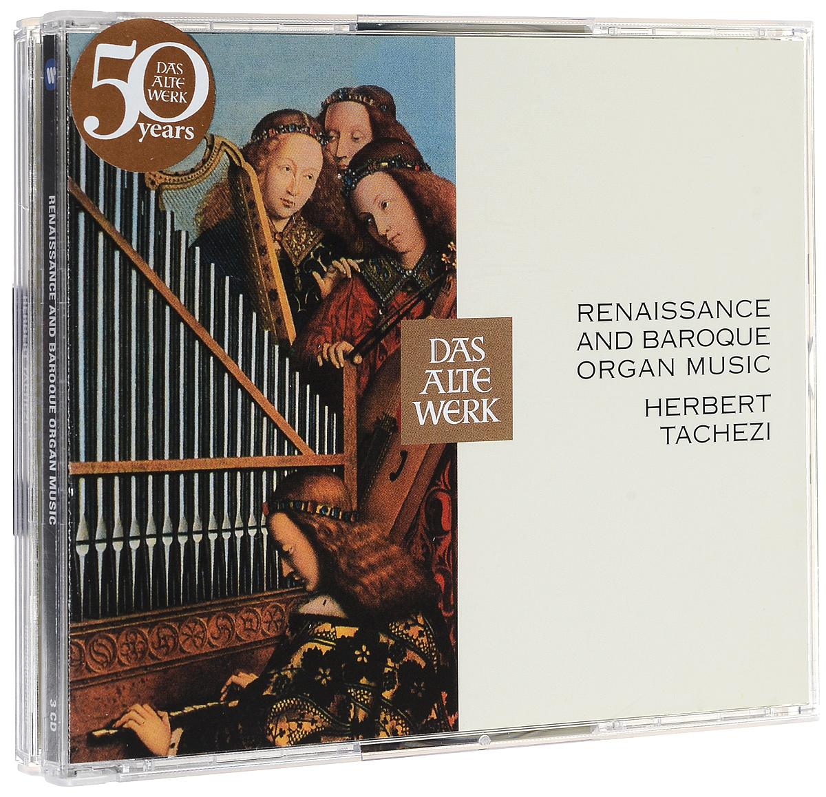 Херберт Ташеци Das Alte Werk. Herbert Tachezi. Renaissance And Baroque Organ Music (3 CD) херберт ташеци das alte werk herbert tachezi renaissance and baroque organ music 3 cd