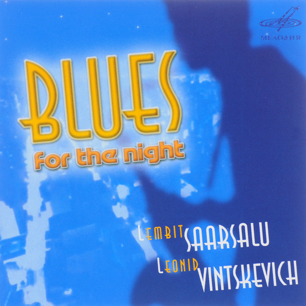 Леонид Винцкевич,Лембит Саарсалу Lembit Saarsalu. Leonid Vintskevich. Blues For The Night