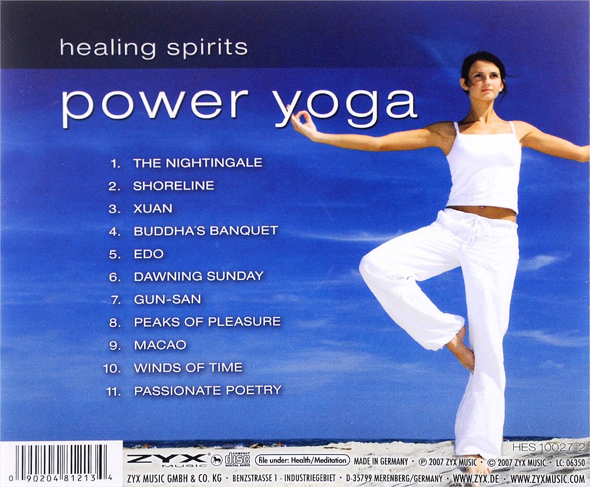 Healing Spirits.  Power Yoga ZYX Music,Волтэкс-инвест
