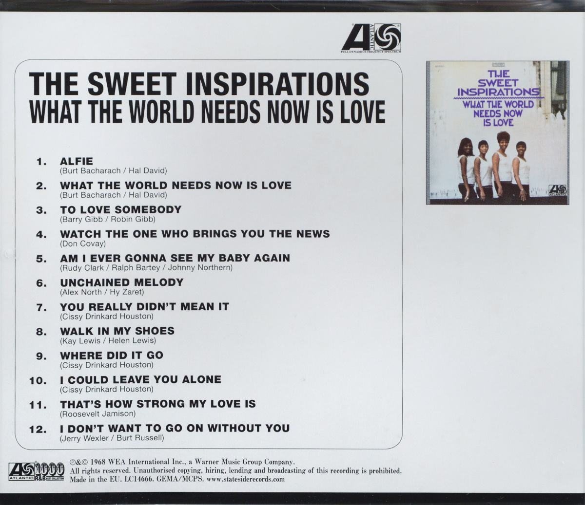 The Sweet Inspirations.  What The World Needs Now Is Love Warner Music,Wea International Inc.