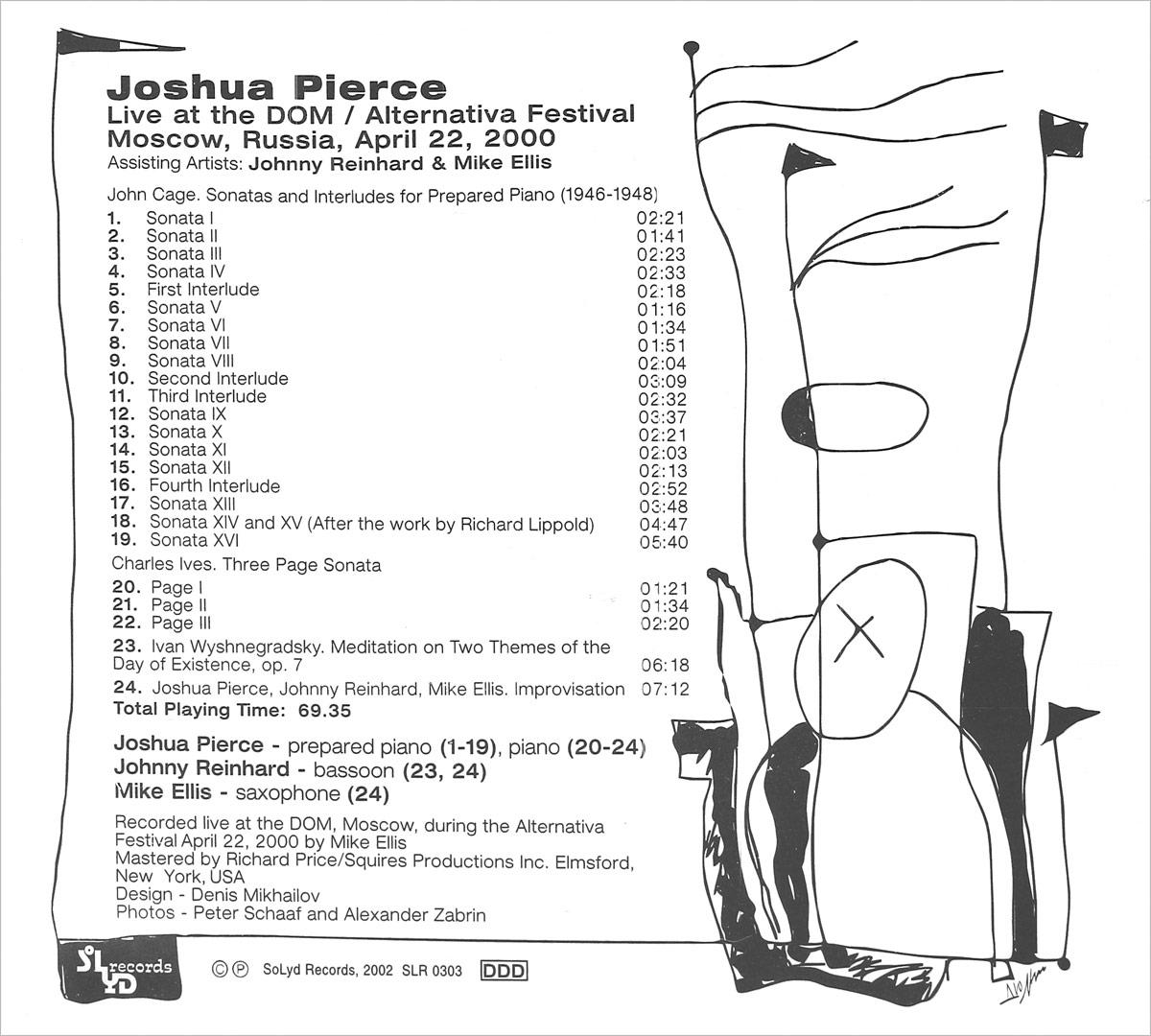 Joshua Pierce.  Live At The DOM / Alternativa Festival April 22, 2000 SoLyd Records