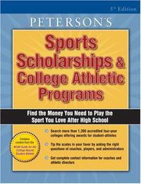 Sports Scholarships & College Athletic Programs (Peterson's Sports Scholarships and College Athletic Programs)