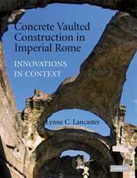 Concrete Vaulted Construction in Imperial Rome: Innovations in Context fei dai and ming lu applied close range photogrammetry in construction