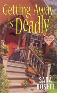 Getting Away Is Deadly (Ellie Avery Mysteries)