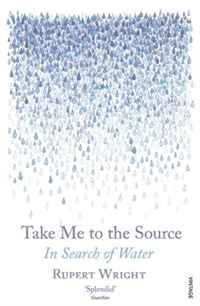 Take Me to the Source: In Search of Water richard hickman why we make art – and why it is taught