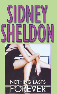 Nothing Lasts Forever sidney sheldon s the tides of memory