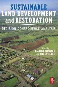Sustainable Land Development and Restoration: Decision Consequence Analysis emerging issues on sustainable urban development