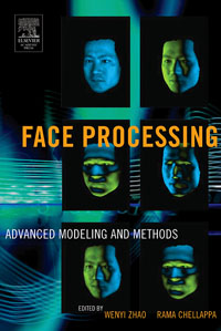 Face Processing: Advanced Modeling and Methods,
