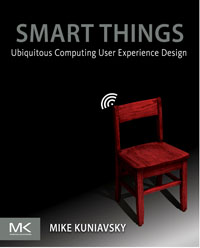 Smart Things: Ubiquitous Computing User Experience Design, these foolish things
