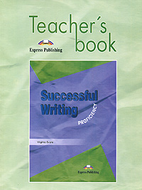 Virginia Evans Successful Writing: Proficiency: Teachers Book