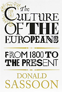 The Culture of the Europeans: From 1800 to the Present analgesia in patients with hip fracture
